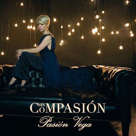 Sin compasión (Pasión Vega) [2011]