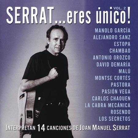 Serrat, eres único Vol. 2 (Obra colectiva) [2005]