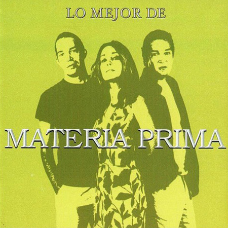 Lo mejor de Materia Prima 2004 (Materia Prima) [2004]