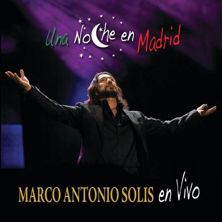 Una noche en Madrid (Marco Antonio Solís) [2008]