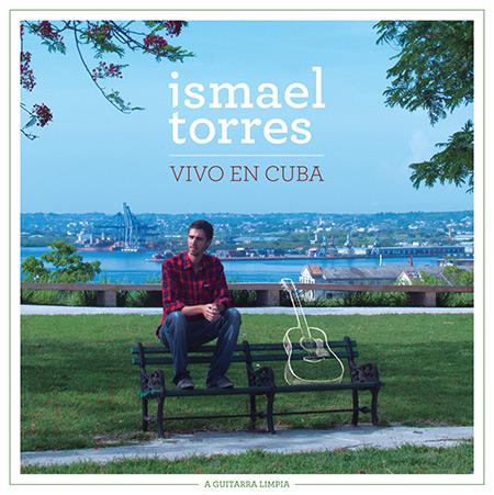 Vivo en Cuba (Ismael Torres) [2015]