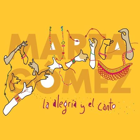 La alegría y el canto (Marta Gómez) [2018]