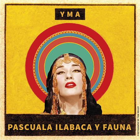 Yma (Pascuala Ilabaca y Fauna) [2017]