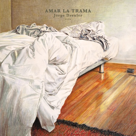 Amar la trama (Jorge Drexler) [2010]