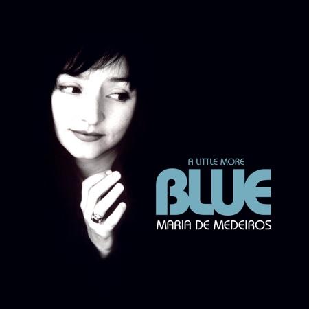 A little more blue (Maria de Medeiros) [2007]