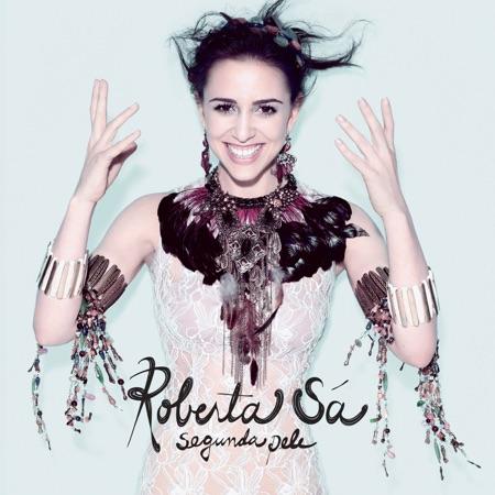 Segunda pele (Roberta Sá) [2011]