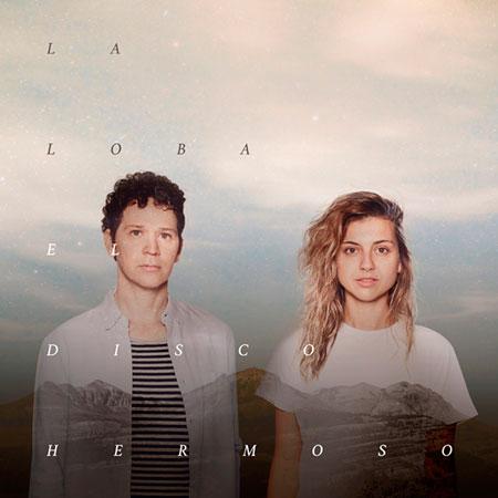 El disco hermoso (La Loba) [2017]