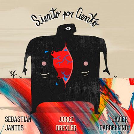 Siento por ciento (Javier Cardellino & Seba Jantos y Jorge Drexler) [2017]