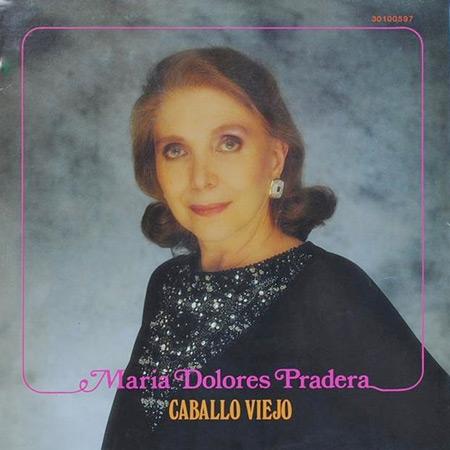 Caballo viejo (María Dolores Pradera) [1983]