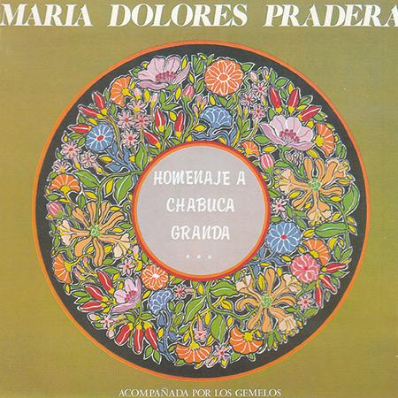 Homenaje a Chabuca Granda (María Dolores Pradera con Los Gemelos) [1983]