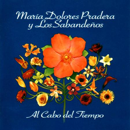 Al cabo del tiempo (María Dolores Pradera - Los Sabandeños) [2006]