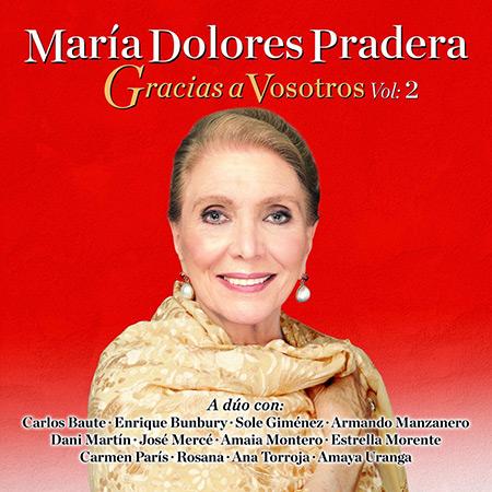 Gracias a vosotros, Vol.2 (María Dolores Pradera) [2013]