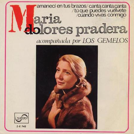 Amanecí en tus brazos (María Dolores Pradera con Los Gemelos) [1967]