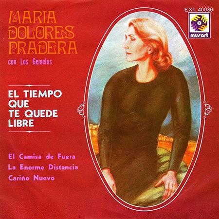 El tiempo que te quede libre (María Dolores Pradera con Los Gemelos) [1973]