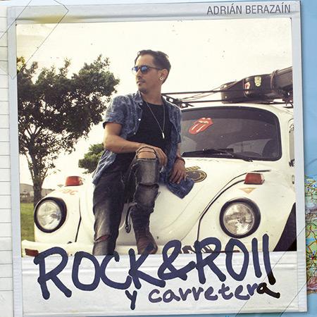 Rock & Roll y carretera (Adrián Berazaín) [2018]