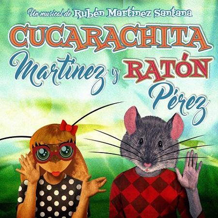 Cucarachita Martínez y Ratón Pérez (Rubén Martínez Santana) [2018]