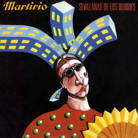 Sevillanas de los bloques (Martirio) [1988]