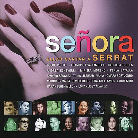 Señora (ellas cantan a Serrat) (Obra colectiva) [2009]