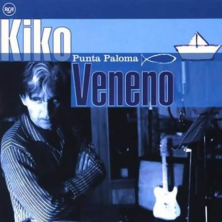 Punta Paloma (Kiko Veneno) [1997]