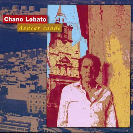 Azúcar Cande (Chano Lobato) [2000]
