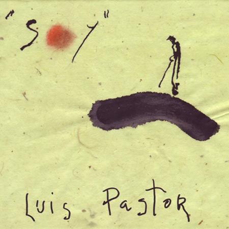 Soy (Luis Pastor) [2002]
