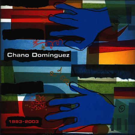 1993-2003 (Chano Domínguez) [2004]
