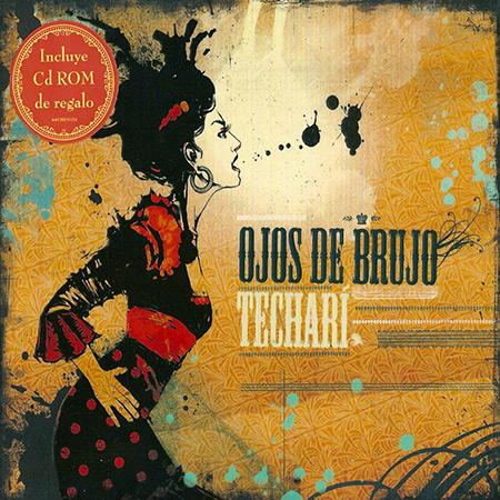 Techarí (Ojos de Brujo) [2006]