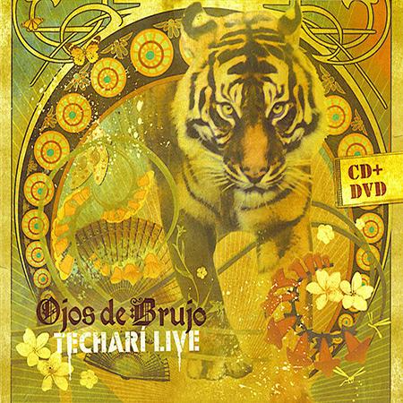 Techarí Live (Ojos de Brujo) [2007]