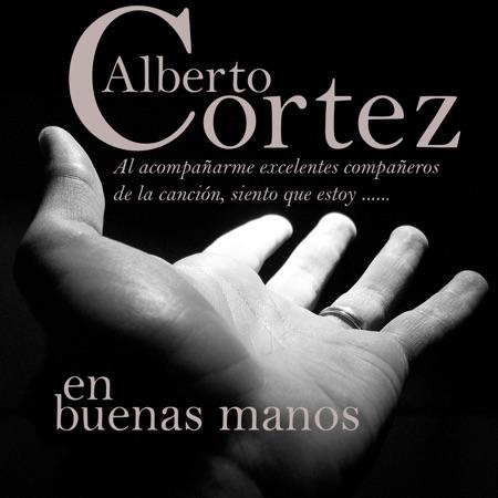En buenas manos (Alberto Cortez) [2012]
