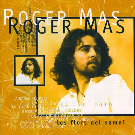 Les flors del somni (Roger Mas) [1997]