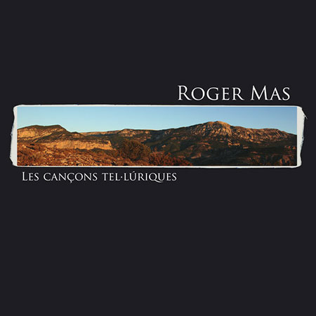 Les cançons tel·lúriques (Roger Mas) [2008]