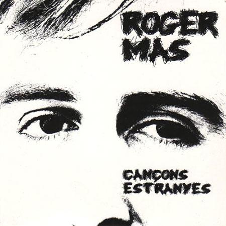 Cançons estranyes (Roger Mas) [2010]