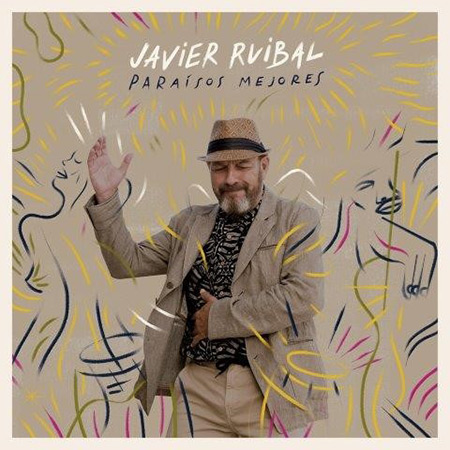 Paraísos mejores (Javier Ruibal) [2018]