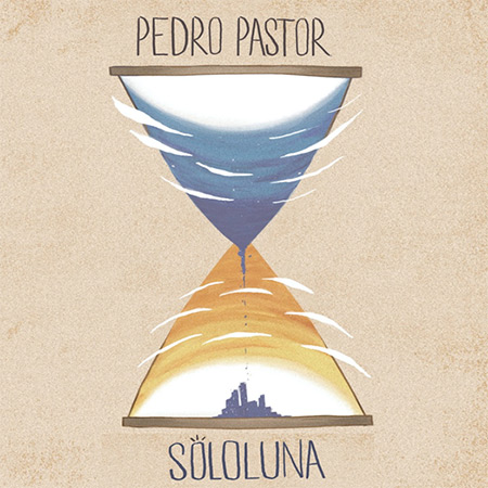 SoloLuna (Pedro Pastor) [2017]