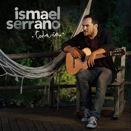Todavía (Ismael Serrano) [2018]