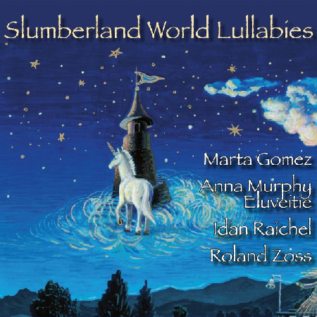 Slumberland World Lullabies (Great voices for small people) (Obra colectiva) [2017]