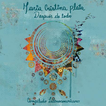 Después de todo. Compilado Latinoamericano (María Cristina Plata) [2017]