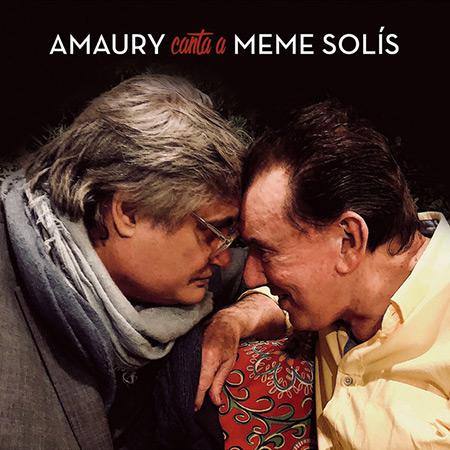 Amaury canta a Meme Solís (Amaury Pérez) [2018]