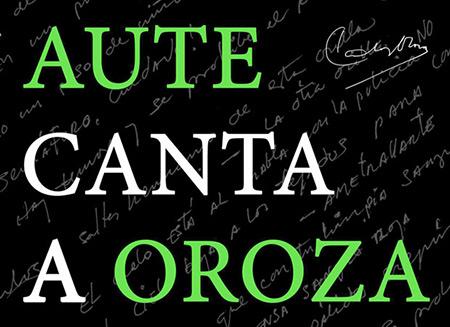 Aute canta a Oroza (Luis Eduardo Aute) [2018]