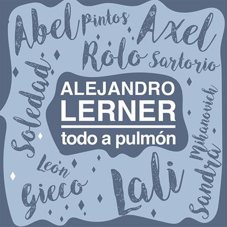 Todo a pulmón (Alejandro Lerner) [2018]