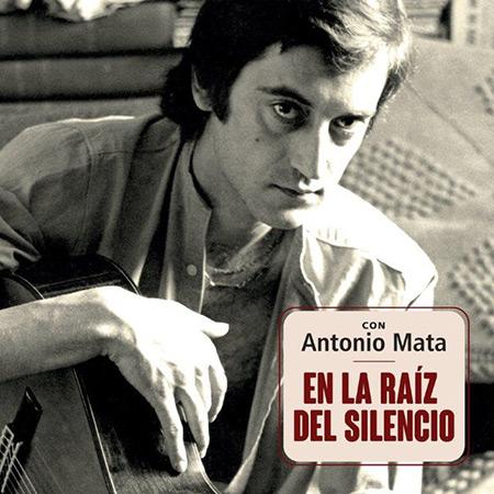 En la raíz del silencio. Con Antonio Mata (Obra colectiva) [2018]