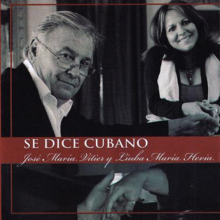 Se dice cubano (José María Vitier y Liuba María Hevia) [2012]