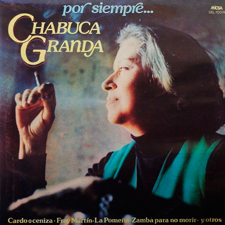 Por siempre… (Chabuca Granda) [1983]