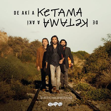 De akí a Ketama (Edición especial remasterizada) (Ketama) [2019]