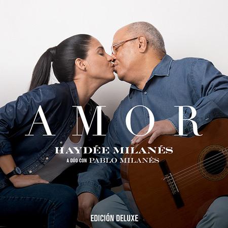 Amor. Edición DeLuxe (Haydée Milanés con Pablo Milanés) [2019]