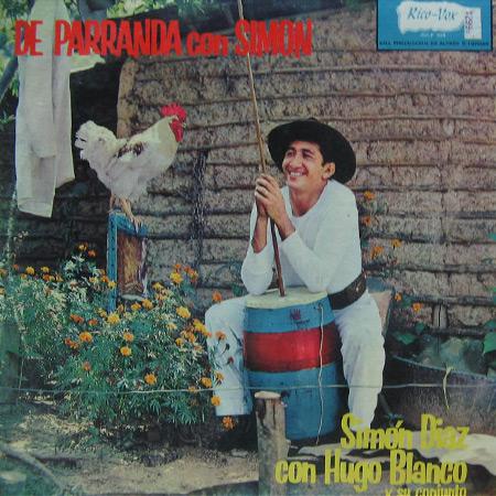 De Parranda con Simón (Simón Díaz con Hugo Blanco y su conjunto) [1964]