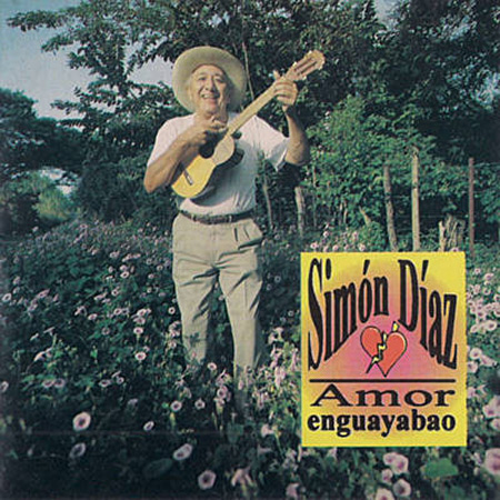 Amor Enguayabao (Simón Díaz) [1993]