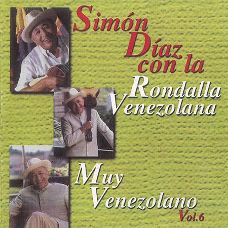 Muy Venezolano, Vol. 6 (Simón Díaz con La Rondalla Venezolana) [2002]