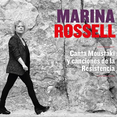 Canta Moustaki y Canciones de la Resistencia (Marina Rossell) [2019]