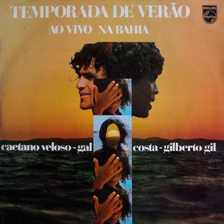 Temporada de verão (Caetano Veloso - Gal Costa - Gilberto Gil) [1973]